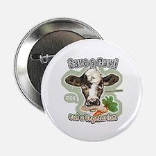 Save A Cow Eat A Vegetarian Button