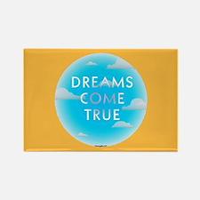 Dreams Come TrueRectangle Magnet