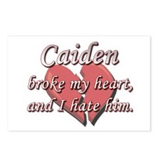 Caiden broke my heart and I hate him Postcards (Pa