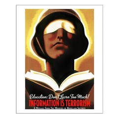 Information Is Terrorism! Posters