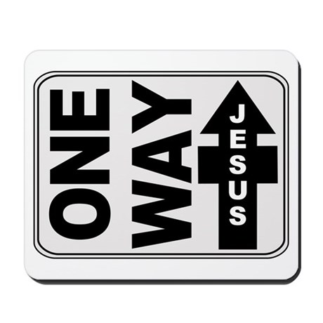 One Way Jesus Christian Mousepad