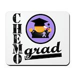 Chemo Grad Cancer Mousepad