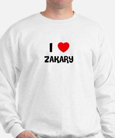 I LOVE ZAKARY Sweatshirt