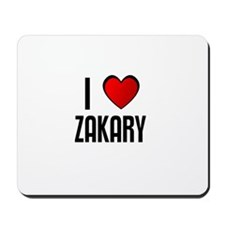 I LOVE ZAKARY Mousepad