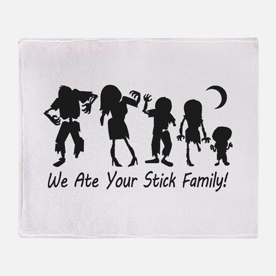We Ate Your Stick Family Throw Blanket