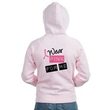 I Wear Pink Ribbon For Me Zip Hoody