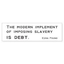 Slavery Bumper Sticker