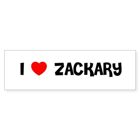 I LOVE ZACKARY Bumper Sticker