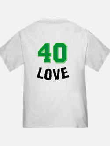 40 LOVE T