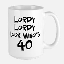 40th birthday lordy lordy Mug
