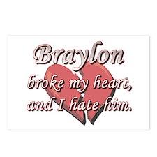 Braylon broke my heart and I hate him Postcards (P