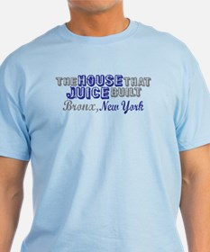 House that Juice Built T-Shirt