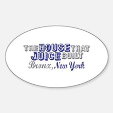House that Juice Built Oval Decal