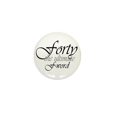40th birthday f-word Mini Button (100 pack)
