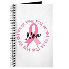 I Wear Pink For My Mom 38 Journal