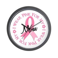 I Wear Pink For My Mom 38 Wall Clock