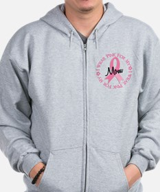 I Wear Pink For My Mom 38 Zip Hoodie