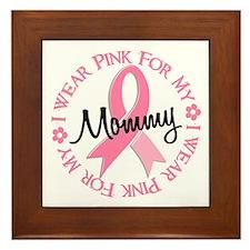 I Wear Pink For My Mommy 38 Framed Tile