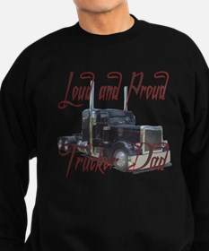 Loud and Proud Trucker Dad Sweatshirt (dark)