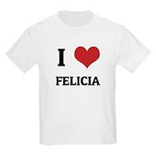 I Love Felicia Kids T-Shirt