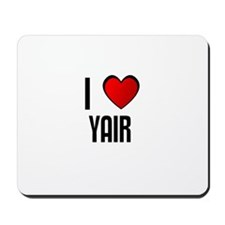 I LOVE YAIR Mousepad