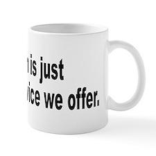 Sarcastic Sarcasm Humor Quote Mug