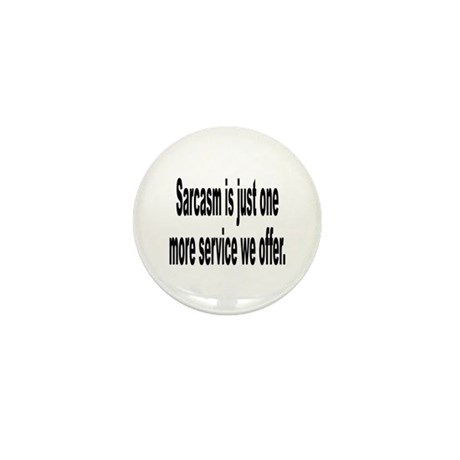 Sarcastic Sarcasm Humor Quote Mini Button (10 pack