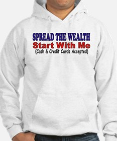 SPREAD THE WEALTH Hoodie