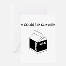 Our Milk Greeting Card