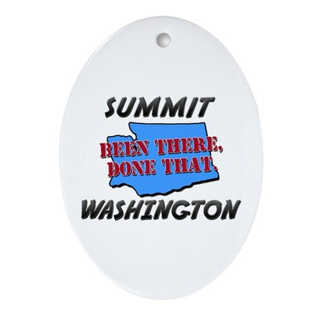 summit washington - been there, done that Ornament