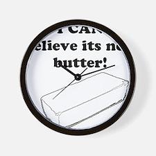 Believe the Butter Wall Clock