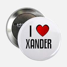 I LOVE XANDER Button