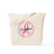 I Miss My Grandma 2 BREAST CANCER Tote Bag