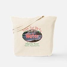 Love That Dirty Water Tote Bag