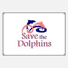 Save the Dolphins Banner