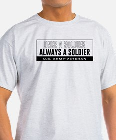 U.S. Army Once A Soldier T-Shirt