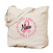 I Miss My Niece 2 BEST FRIEND Tote Bag