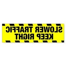 SLOWER TRAFFIC KEEP RIGHT Bumper Bumper Sticker