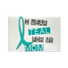 I Wear Teal For My Mom 37 Rectangle Magnet