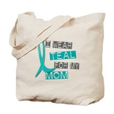 I Wear Teal For My Mom 37 Tote Bag