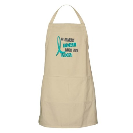 I Wear Teal For My Mom 37 BBQ Apron