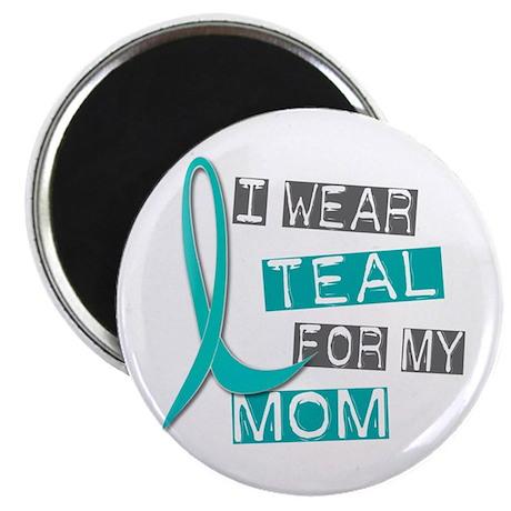 "I Wear Teal For My Mom 37 2.25"" Magnet (10 pack)"