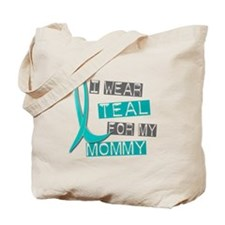 I Wear Teal For My Mommy 37 Tote Bag