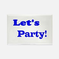 Let's Party! Rectangle Magnet