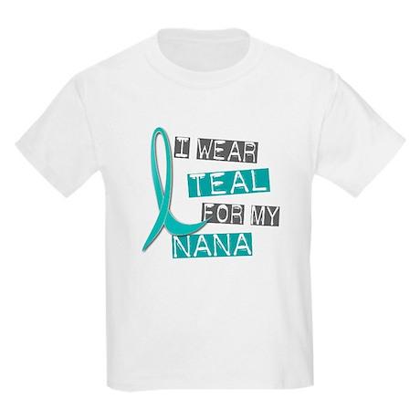 I Wear Teal For My Nana 37 Kids Light T-Shirt