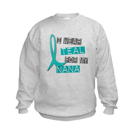 I Wear Teal For My Nana 37 Kids Sweatshirt