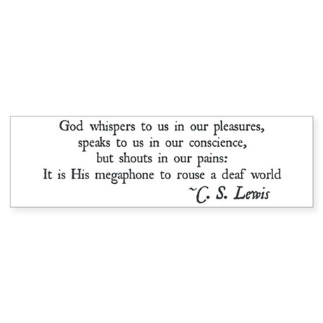 God Shouts in our Pain Bumper Sticker