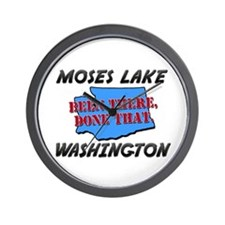 moses lake washington - been there, done that Wall