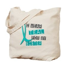 I Wear Teal For My Sister 37 Tote Bag