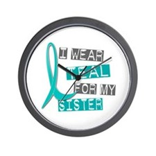 I Wear Teal For My Sister 37 Wall Clock